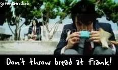 Dont Throw Bread