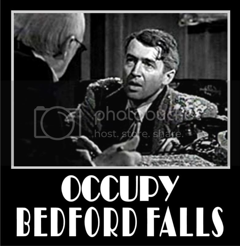 [Image: occupybedfordfalls.jpg]
